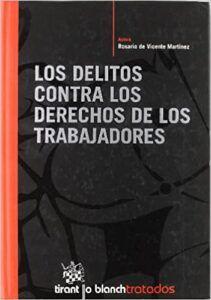 Delitos contra los Derechos de los Trabajadores Sevilla